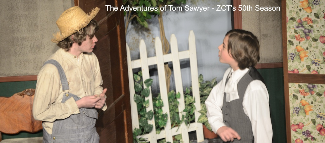 ZCT's 50 Season: The Adventures of Tom Sawyer
